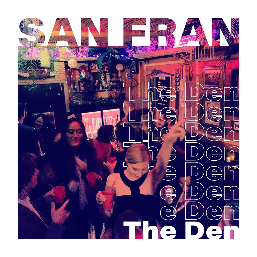 San Francisco'daki The Den