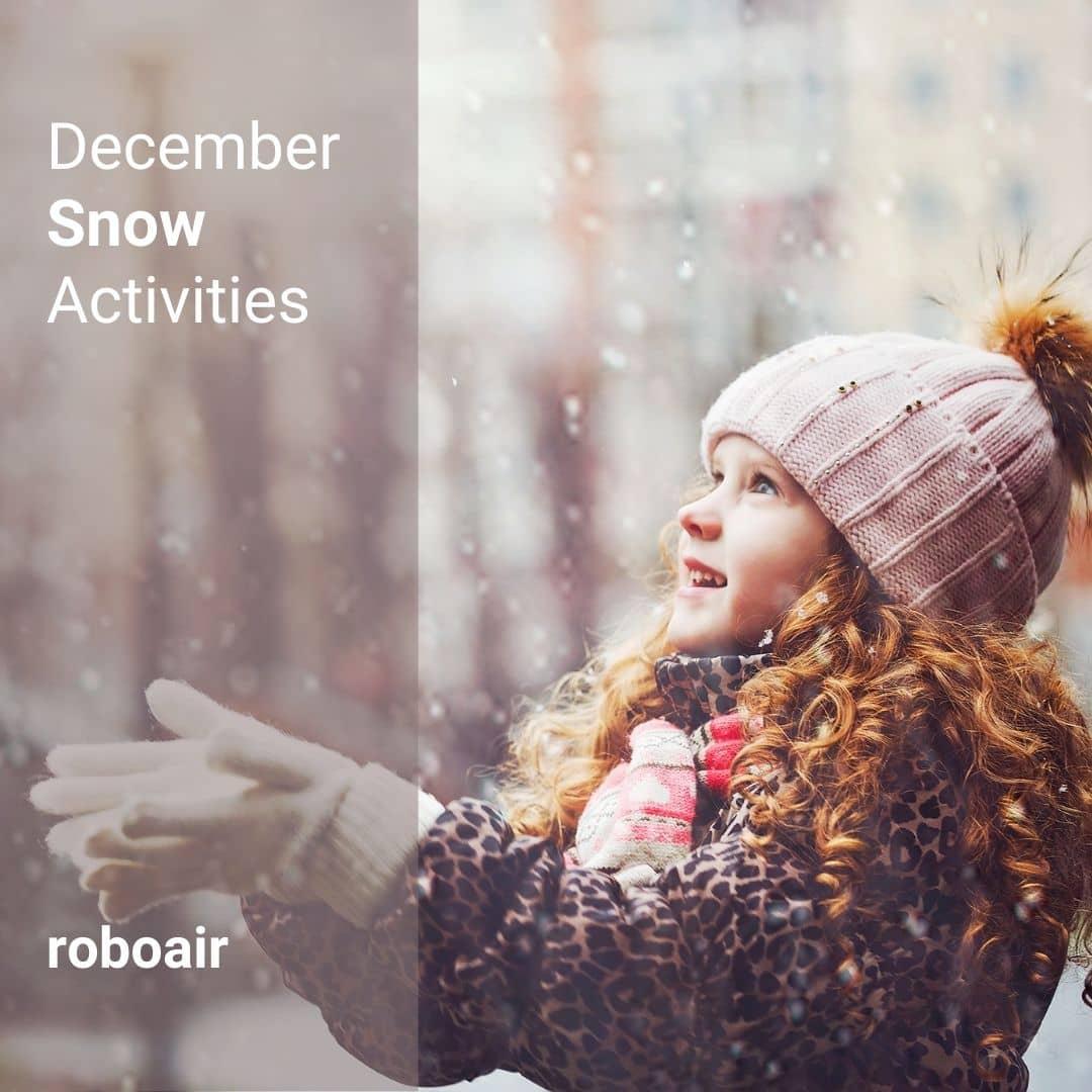 December Snow Activities